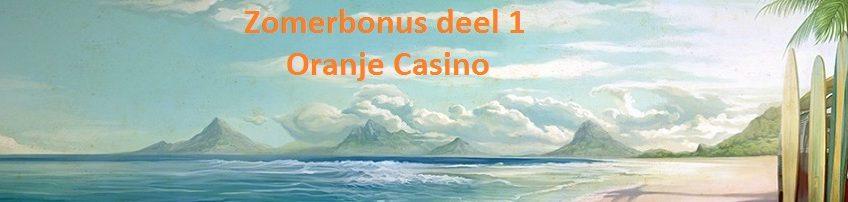 oranje-casino-zomerbonus-deel-1